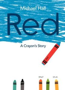 Red: A Crayon's Story by Michael Hall bookcover